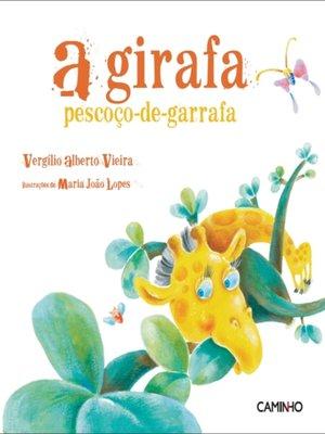 cover image of A girafa pescoço-de-garrafa