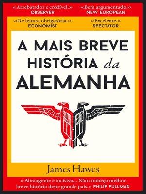 cover image of A Mais Breve História da Alemanha