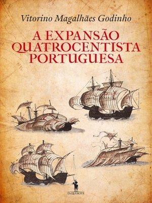 cover image of A Expansão Quatrocentista Portuguesa
