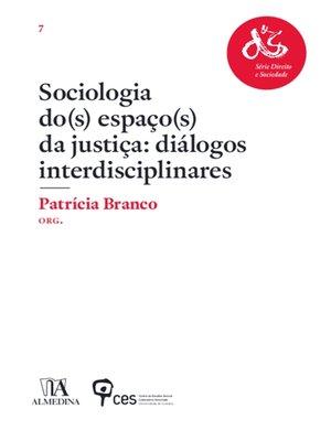 cover image of Sociologia do(s) Espaço(s) da Justiça