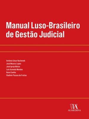 cover image of Manual Luso-Brasileiro de Gestão Judicial