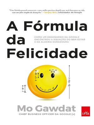 cover image of A fórmula da felicidade