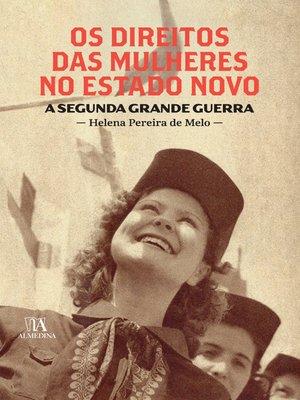 cover image of Os direitos das mulheres no Estado Novo