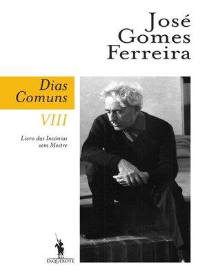 cover image of Dias Comuns VIII. Livro das Insónias sem Mestre