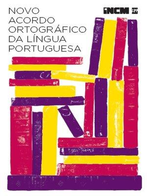 cover image of Novo Acordo Ortográfico da Língua Portuguesa