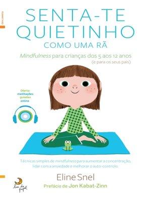 cover image of Senta-te Quietinho Como Uma Rã