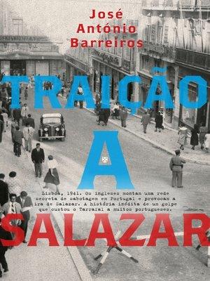 cover image of Traição a Salazar