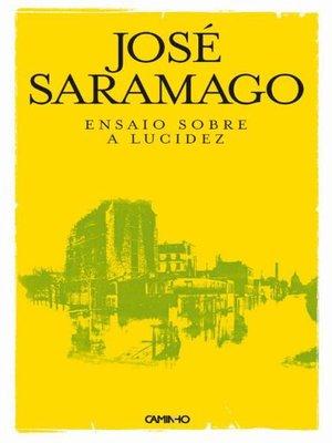 cover image of Ensaio Sobre a Lucidez