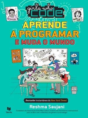 cover image of Girls Who Code – Aprende a Programar e Muda o Mundo