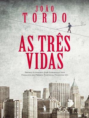 cover image of As Três Vidas
