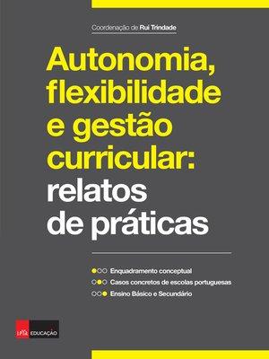 cover image of Autonomia, flexibilidade e gestão curricular
