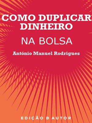 cover image of Como Duplicar Dinheiro na Bolsa