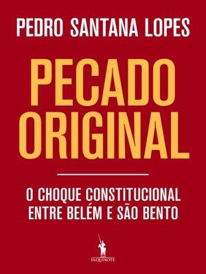 cover image of Pecado original ? O choque constitucional entre Belém e São Bento