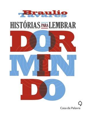 cover image of Histórias para lembrar dormindo