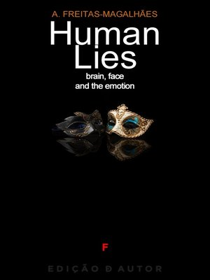 cover image of Human Lies--Brain, Face and the Emotion