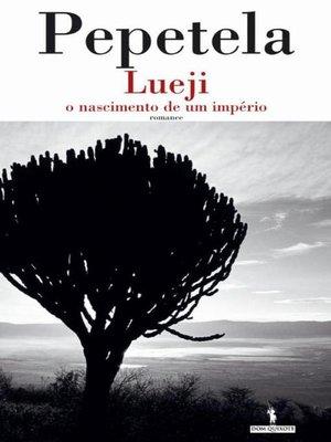 cover image of Lueji, o nascimento de um império