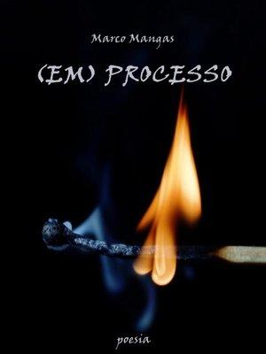 cover image of (em) Processo