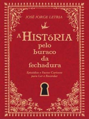cover image of A História pelo Buraco da Fechadura