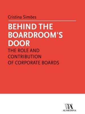 cover image of Behind the Boardroom's Door