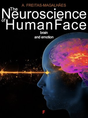 cover image of The Neuroscience of Human Face--Brain and Emotion