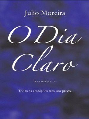 cover image of O Dia Claro