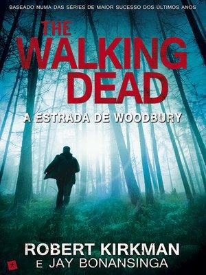 cover image of Walking Dead--A Estrada de Woodbury
