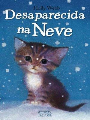 cover image of Desaparecida na Neve