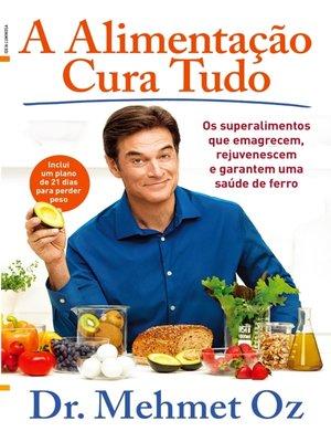 cover image of A Alimentação Cura Tudo