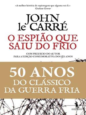 cover image of O Espião Que Saiu do Frio