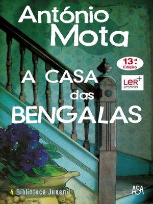 cover image of A Casa das Bengalas