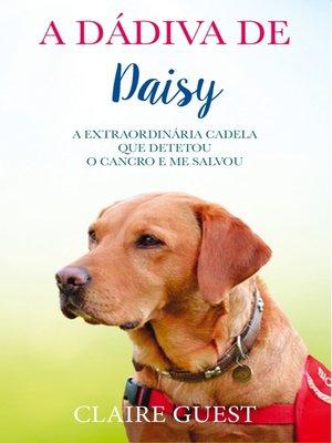 cover image of A Dádiva de Daisy