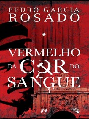 cover image of Vermelho da Cor do Sangue