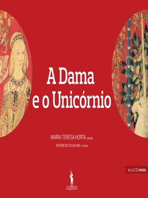 cover image of A Dama e o Unicórnio