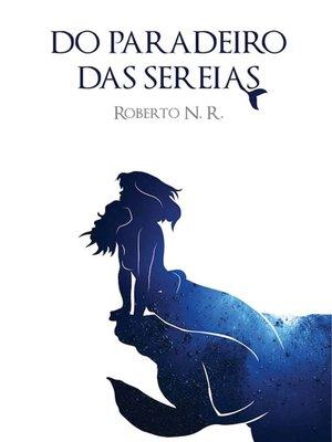 cover image of Do Paradeiro das Sereias