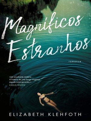 cover image of Magníficos Estranhos