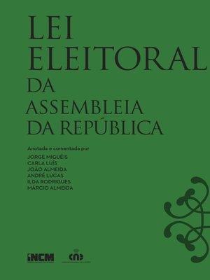 cover image of Lei Eleitoral da Assembleia da República