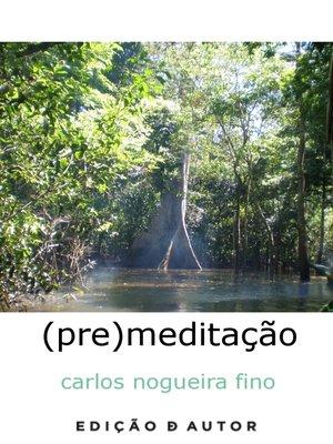 cover image of (pre)meditação