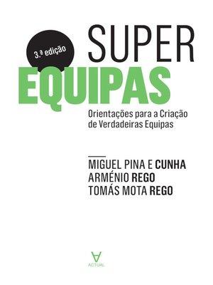 cover image of Superequipas--Orientações para a Criação de Verdadeiras Equipas