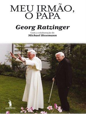 cover image of Meu Irmão, o Papa