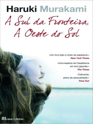 cover image of A Sul da Fronteira, a Oeste do Sol