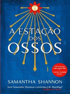 cover image of A Estação dos Ossos