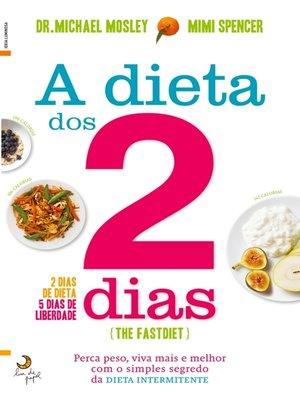 cover image of A Dieta dos 2 Dias