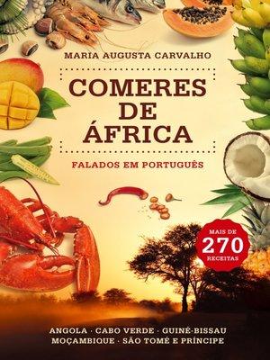 cover image of Comeres de África Falados em Português