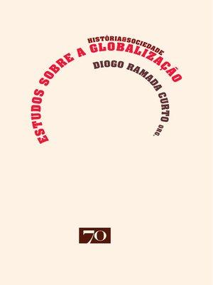 cover image of Estudos sobre a Globalização