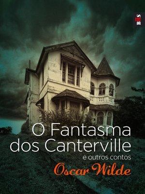 cover image of O Fantasma dos Canterville e outros contos