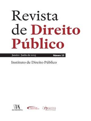 cover image of Revista de Direito Público--Ano VI, N.º 13--Janeiro/Junho de 2015