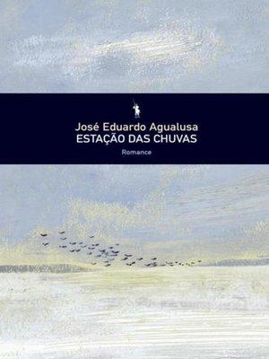 cover image of Estação das Chuvas