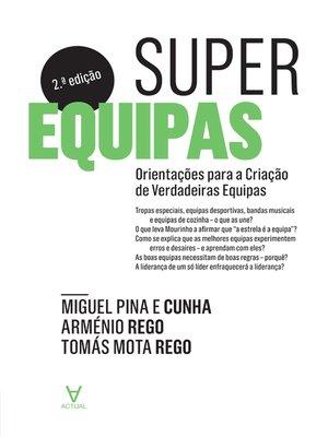 cover image of Superequipas--Orientações para equipas que desejam superar-se--2ª Edição