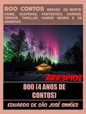 cover image of Arr3pios #17--800 (4 Anos De Contos)--(Versão Final)
