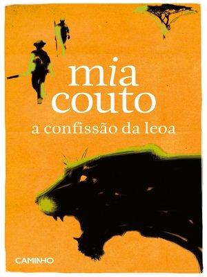 cover image of A Confissão da Leoa